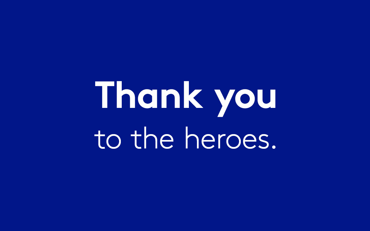 Thank you heroes